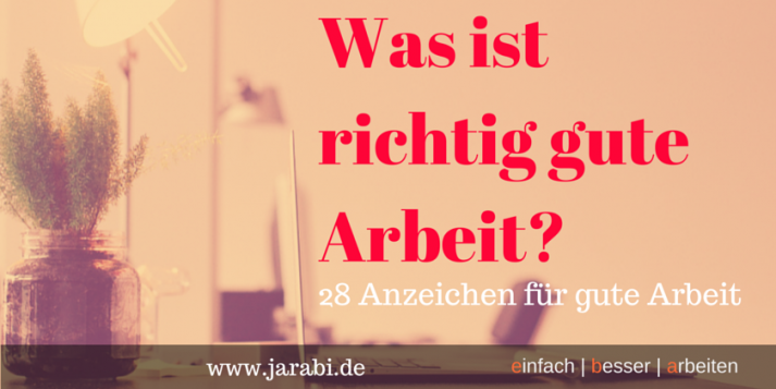 Was ist gute Arbeit - www.jarabi.de