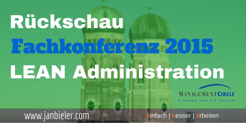 Rückschau zur Lean Admin Fachkonferenz 2015 in München