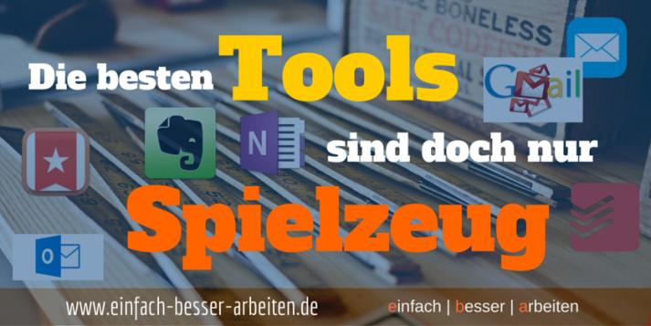 einfach - besser - arbeiten - Artikelbild - tools sind spielzeug